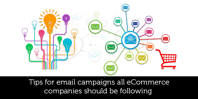 tips-for-email-campaigns-all-ecommerce-should-be-following